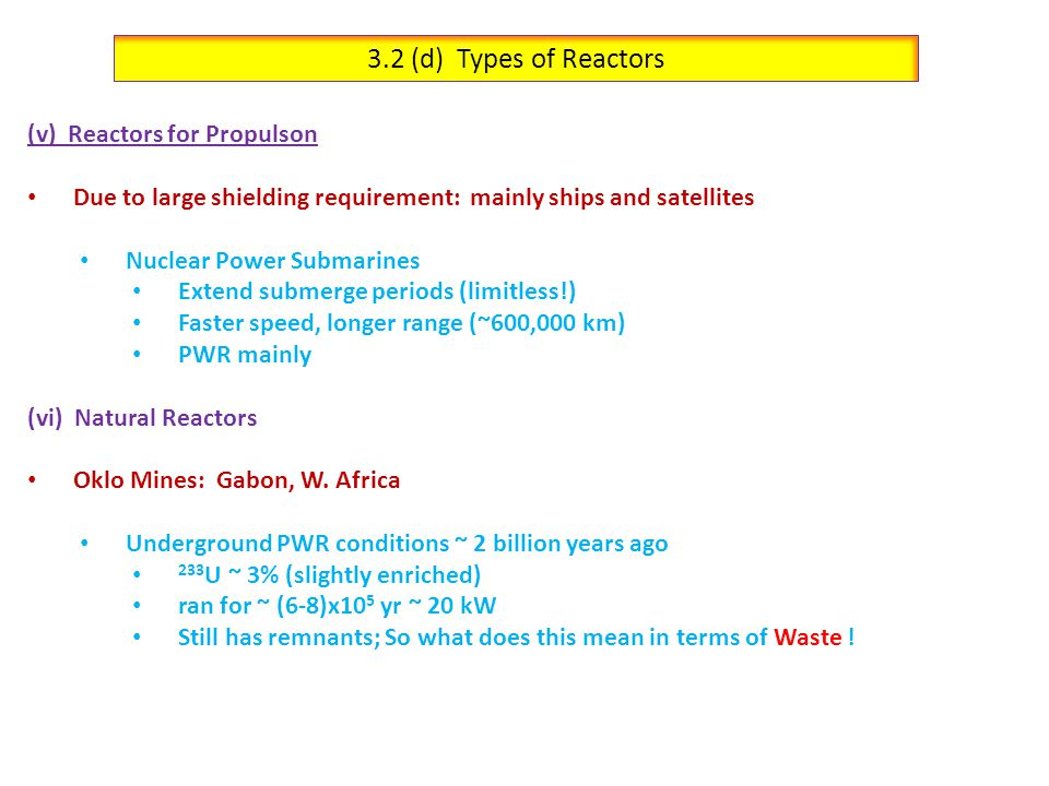 3.2 (d) Types of Reactors (v) Reactors for Propulson