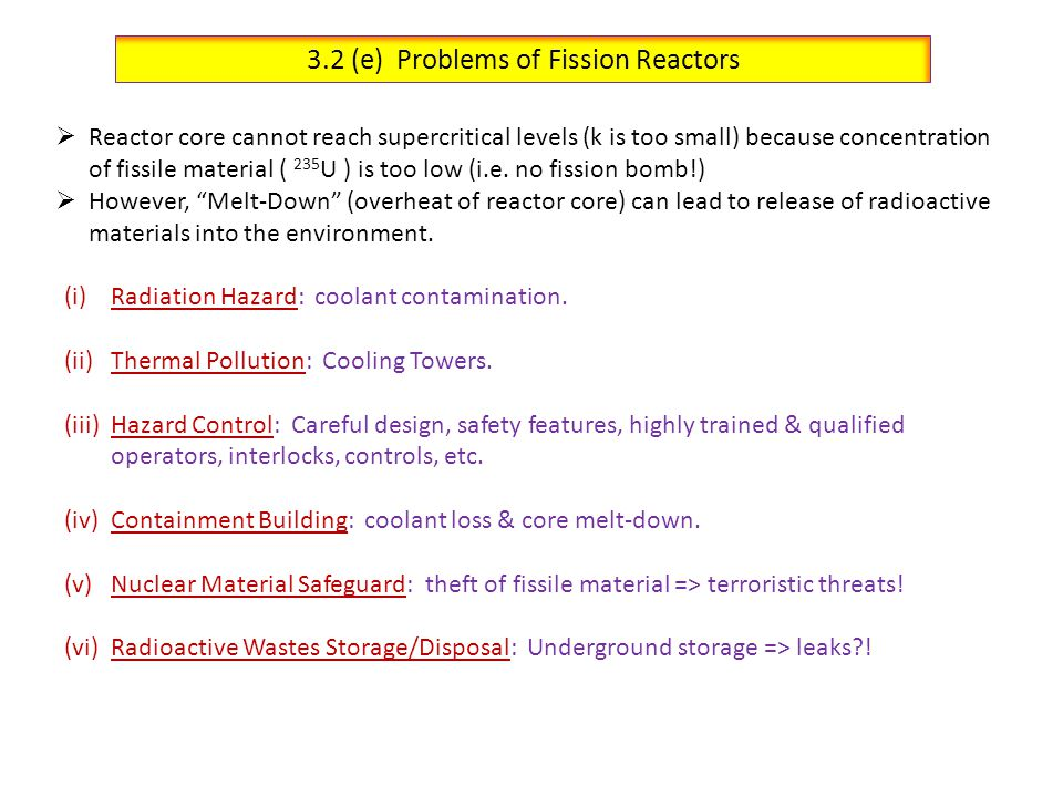 3.2 (e) Problems of Fission Reactors