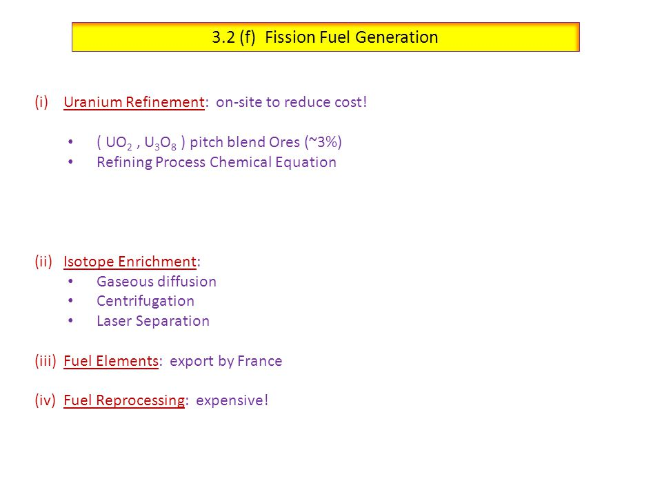 3.2 (f) Fission Fuel Generation