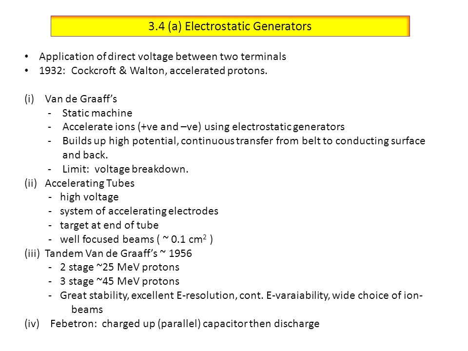 3.4 (a) Electrostatic Generators