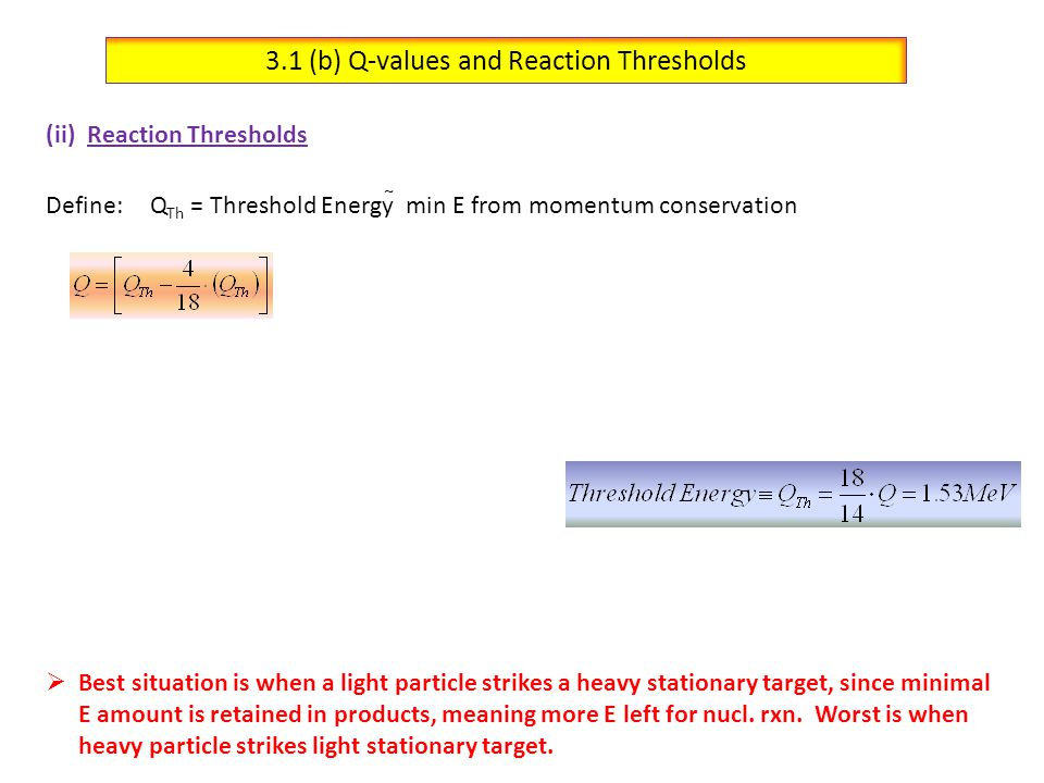 3.1 (b) Q-values and Reaction Thresholds