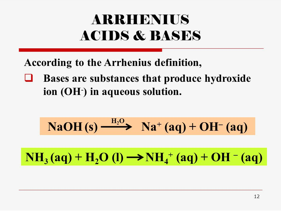 ARRHENIUS ACIDS & BASES