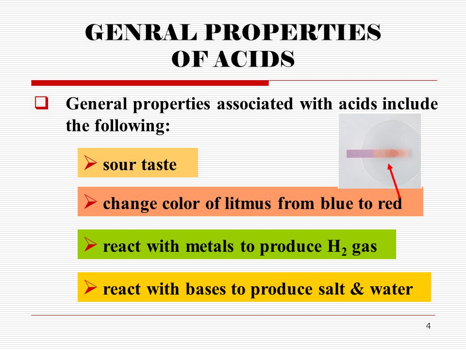 GENRAL PROPERTIES OF ACIDS