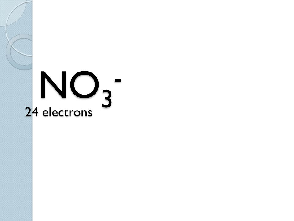 NO3- 24 electrons