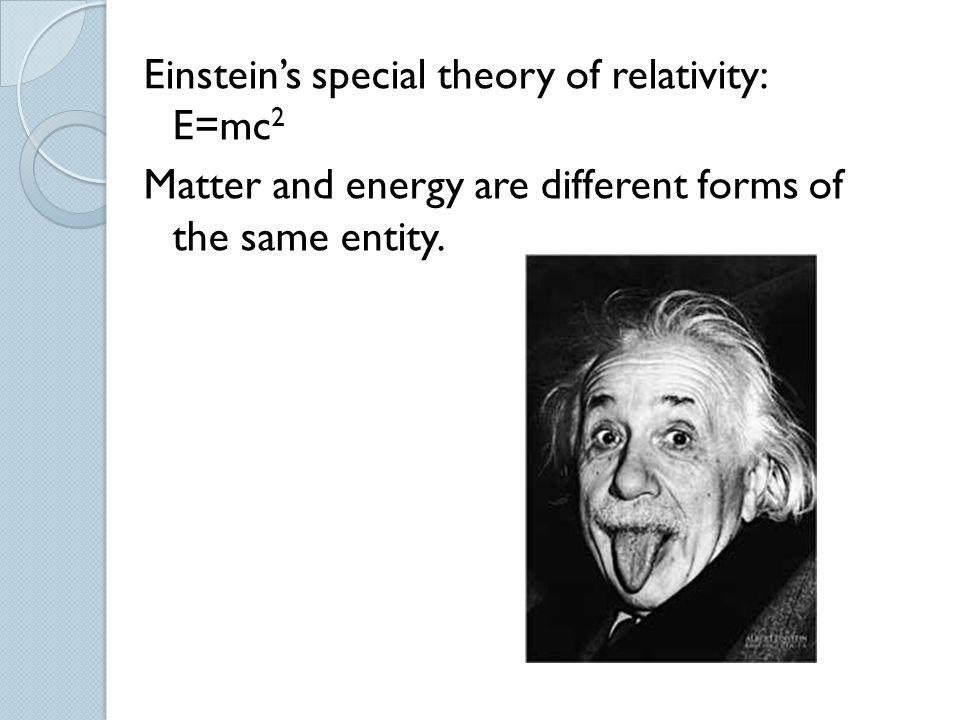 Einstein's special theory of relativity: E=mc2