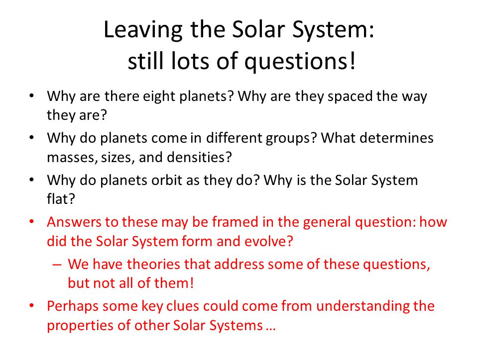 Leaving the Solar System: still lots of questions!