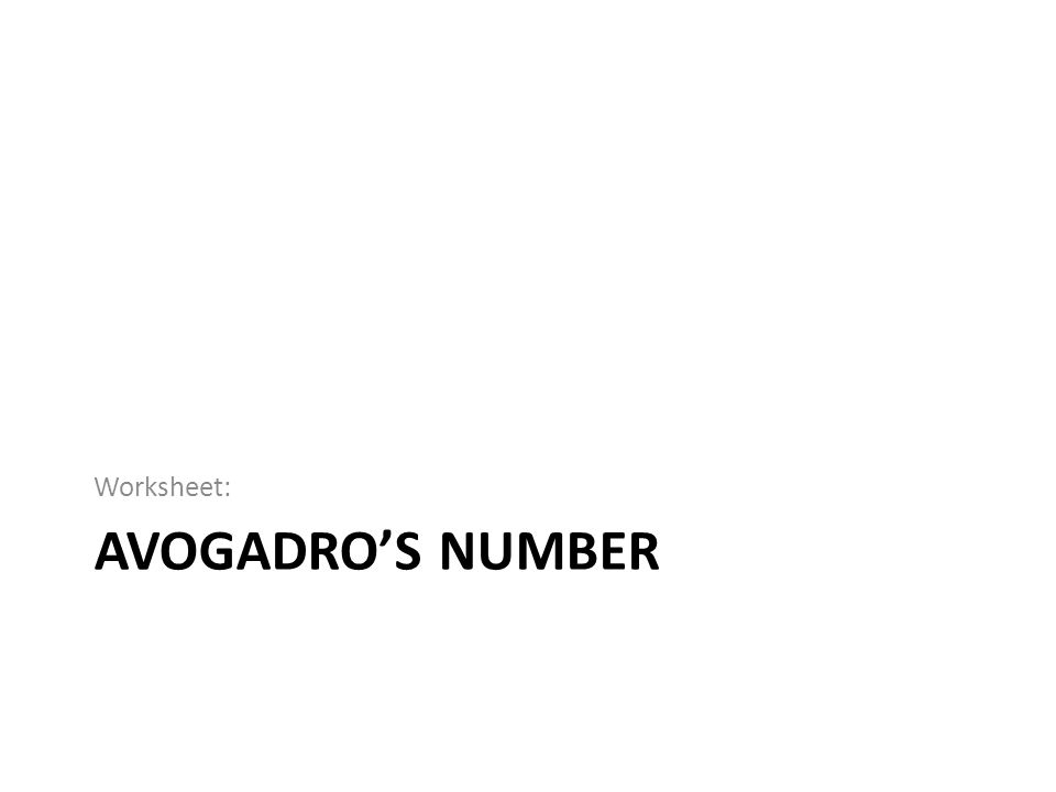 Worksheet: Avogadro's Number