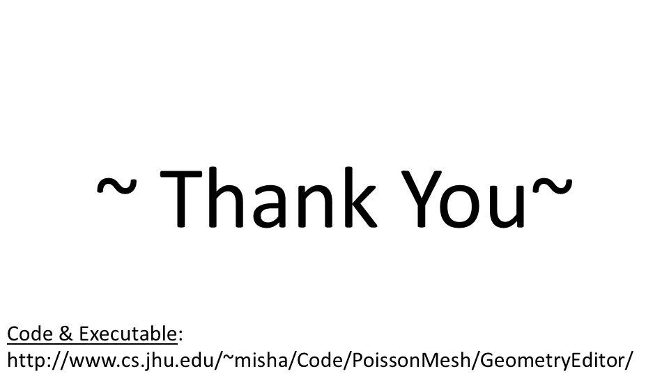 ~ Thank You~ Code & Executable: