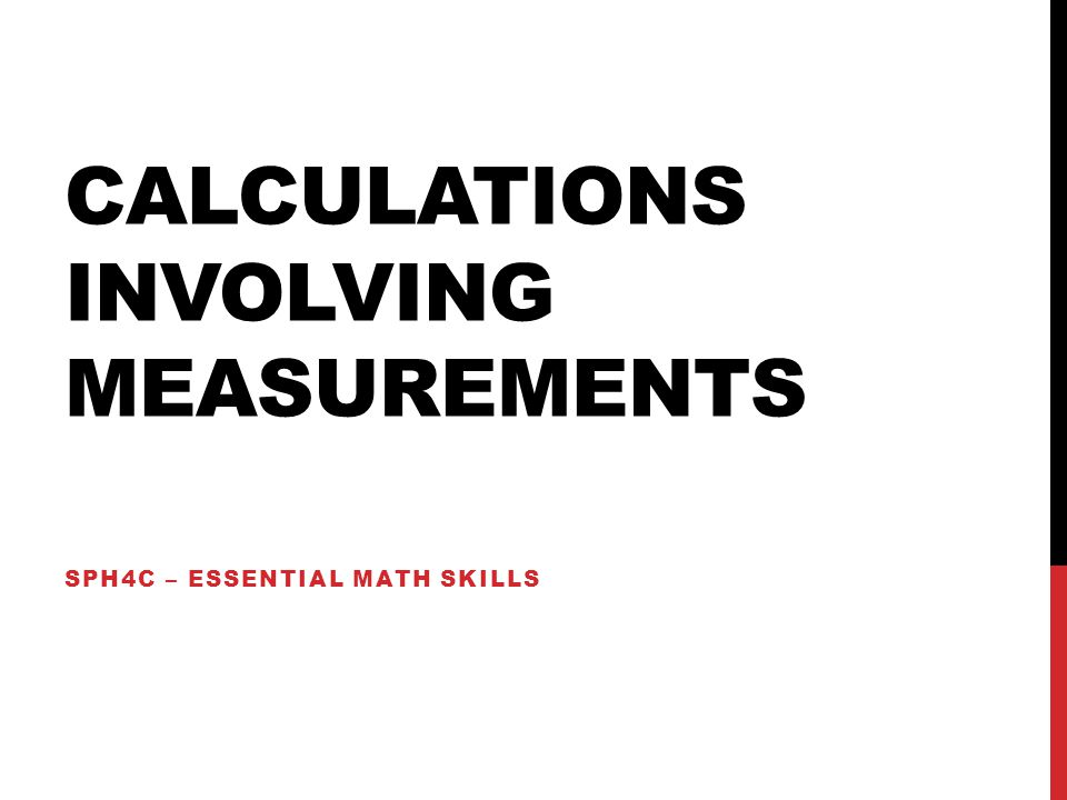 Calculations involving measurements