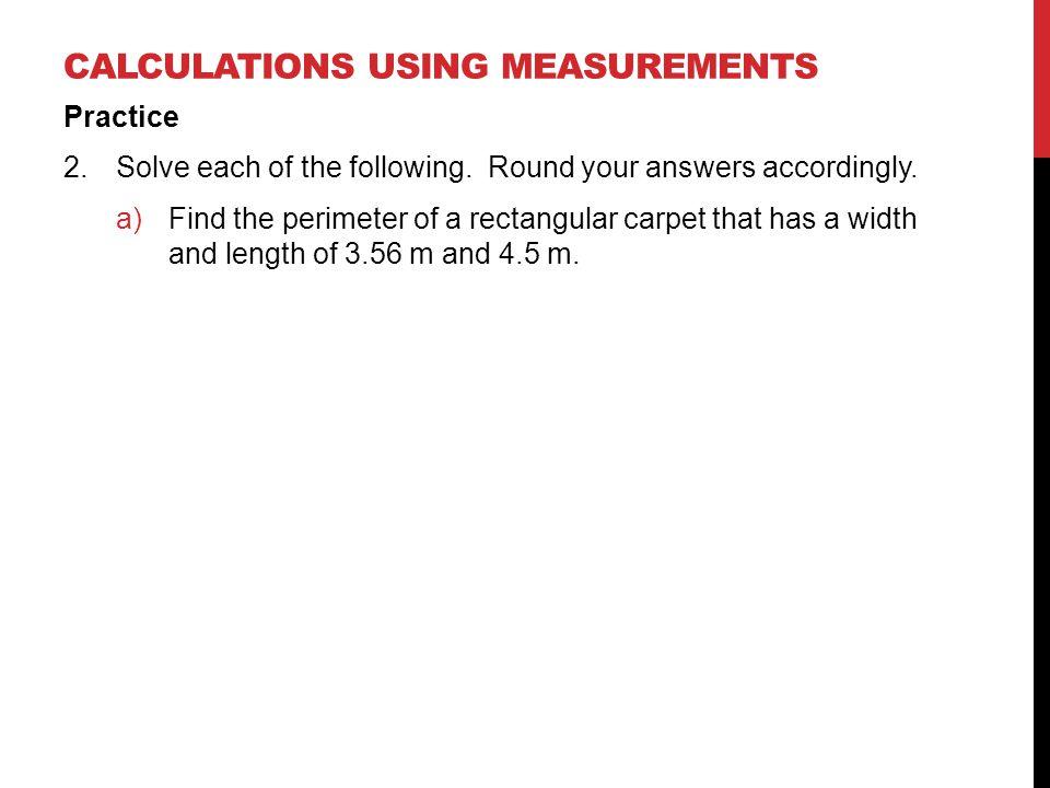 Calculations using measurements