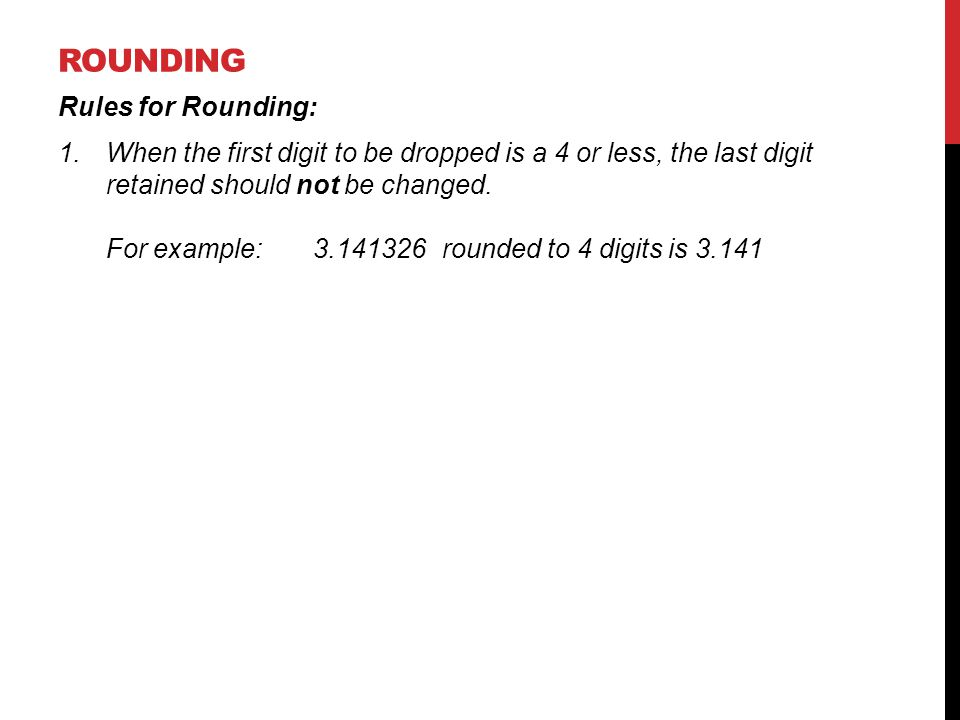Rounding Rules for Rounding: