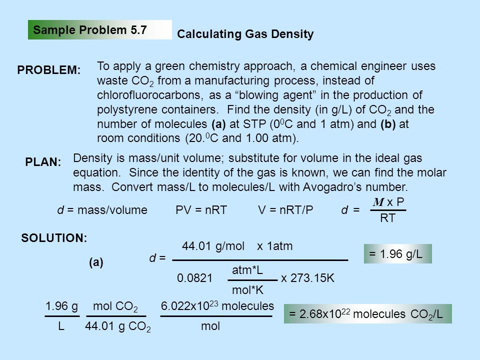 Sample Problem 5.7 Calculating Gas Density. PROBLEM: