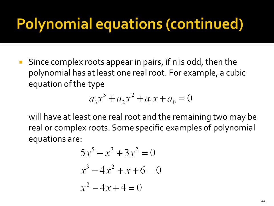 Polynomial equations (continued)