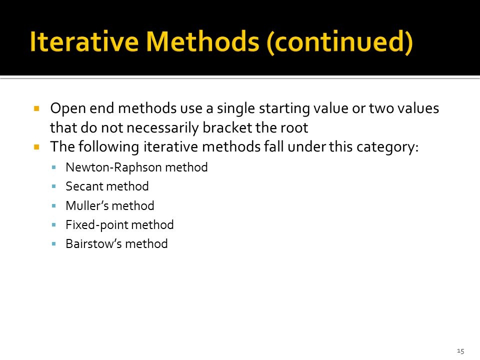 Iterative Methods (continued)