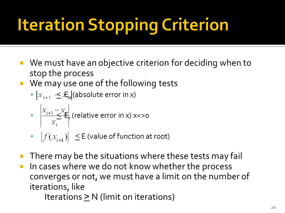 Iteration Stopping Criterion
