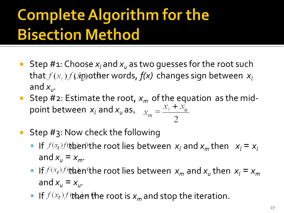 Complete Algorithm for the Bisection Method
