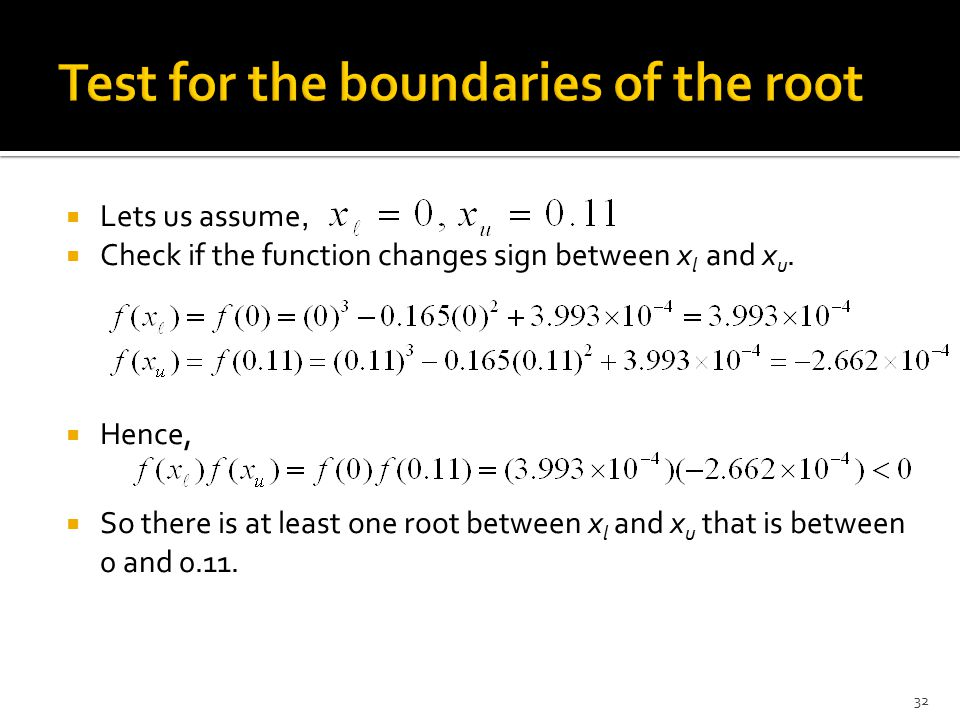 Test for the boundaries of the root