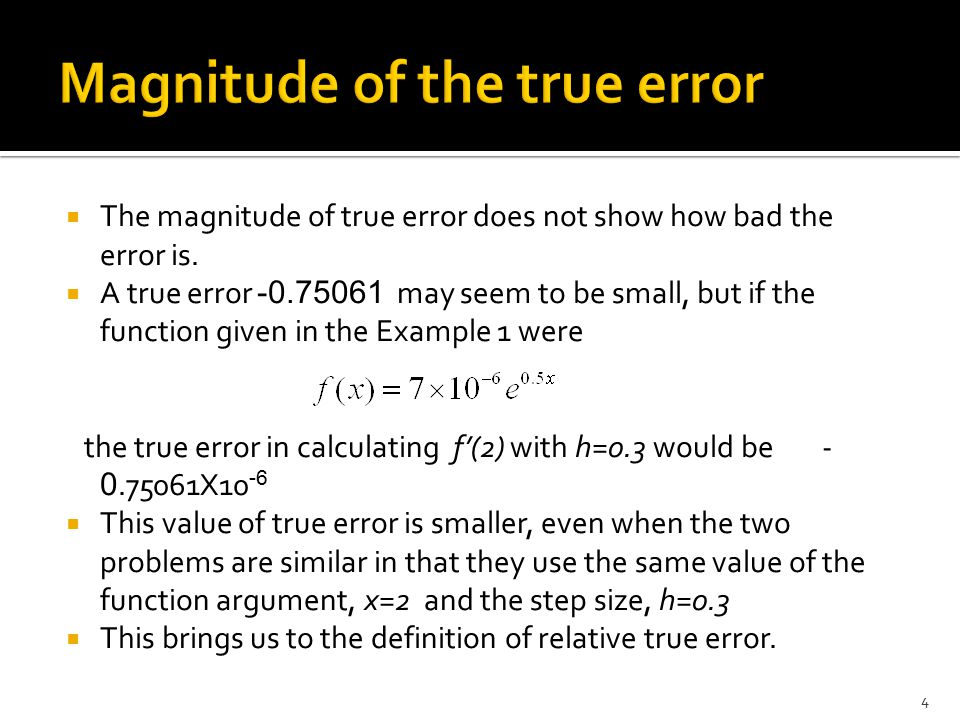 Magnitude of the true error