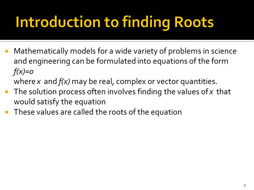 Introduction to finding Roots