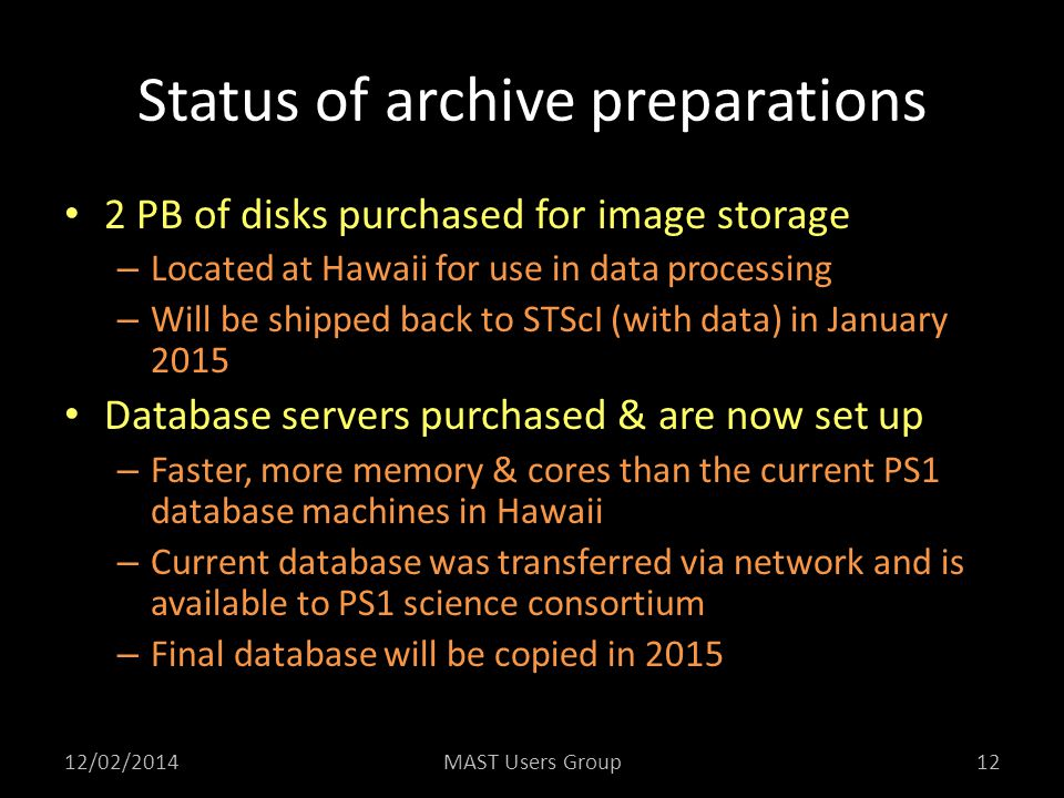 Status of archive preparations