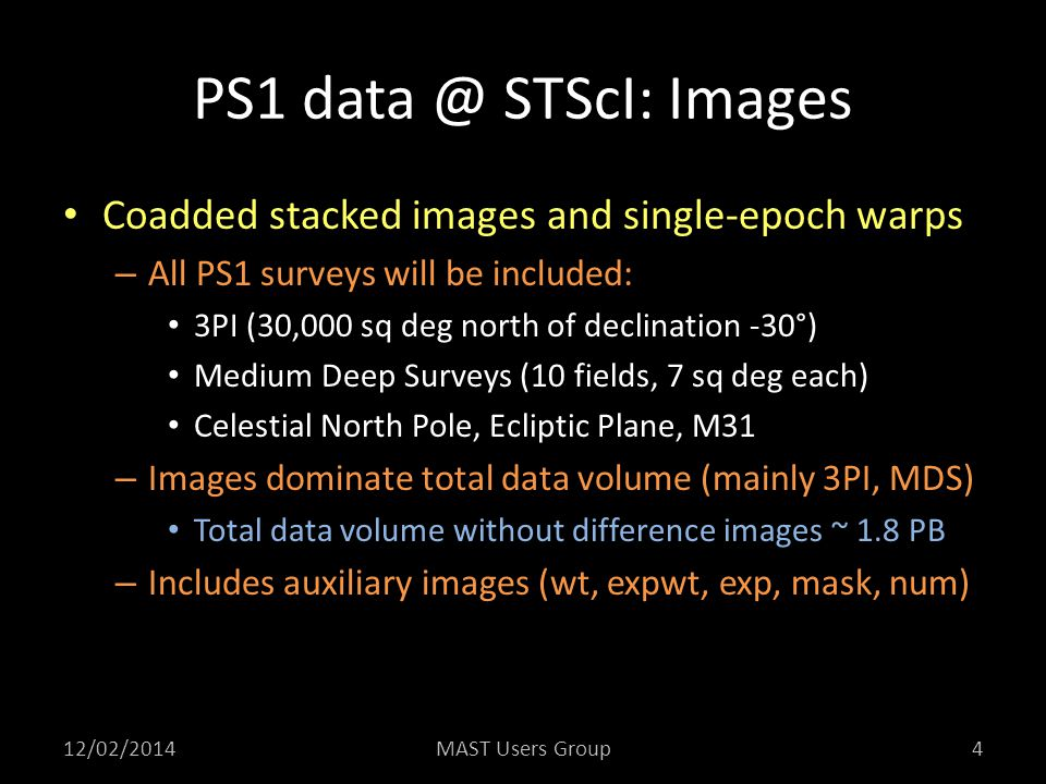 PS1 data @ STScI: Images Coadded stacked images and single-epoch warps