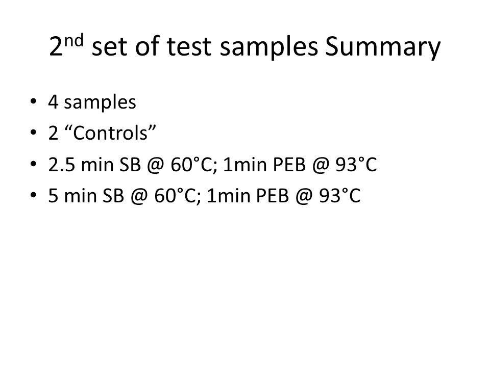2nd set of test samples Summary