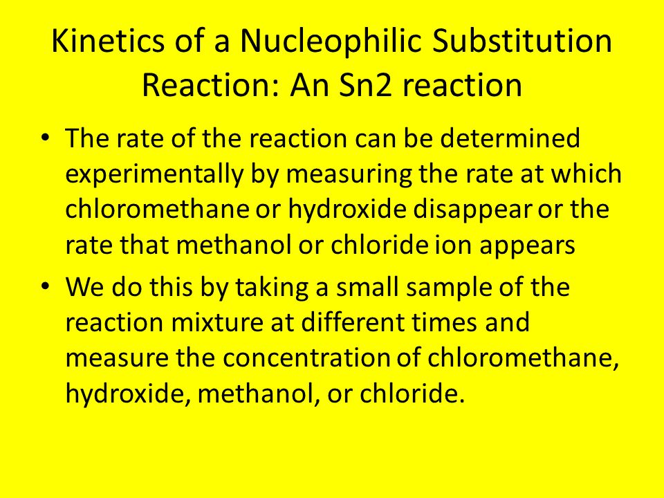 Kinetics of a Nucleophilic Substitution Reaction: An Sn2 reaction