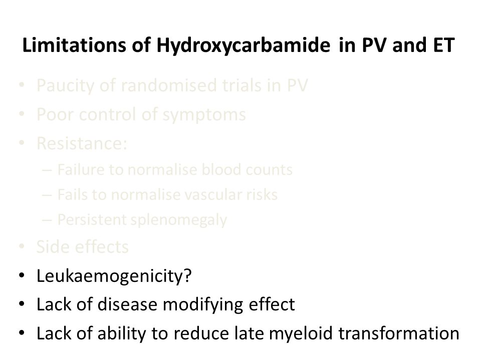 Limitations of Hydroxycarbamide in PV and ET