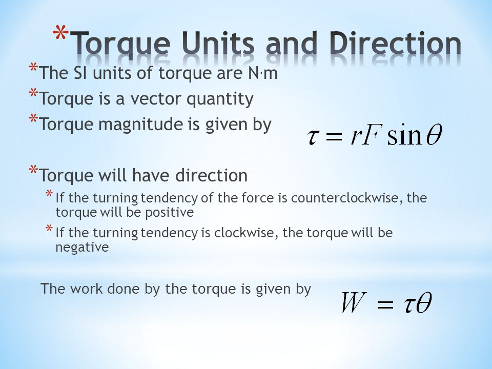 Torque Units and Direction