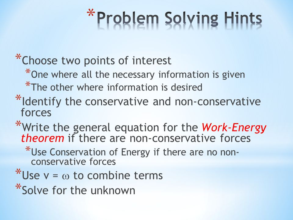 Problem Solving Hints Choose two points of interest