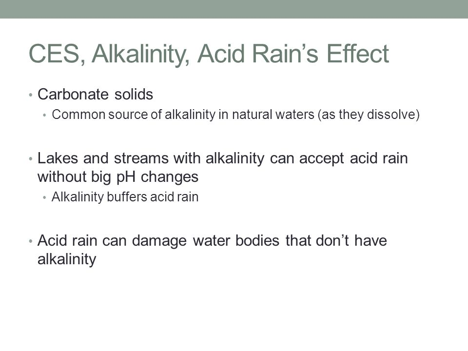 CES, Alkalinity, Acid Rain's Effect