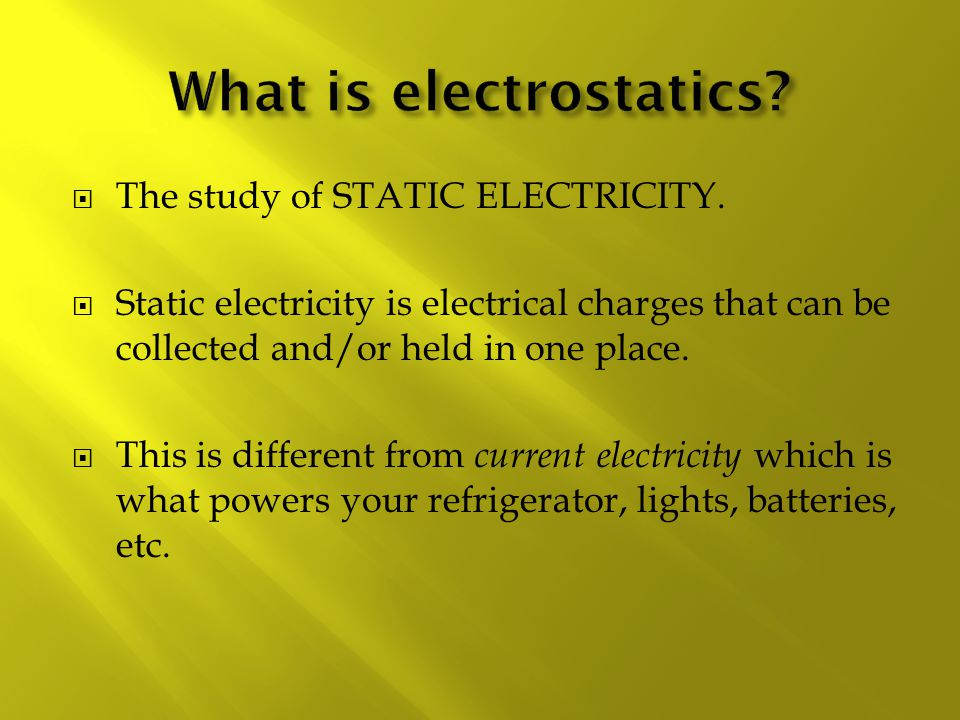 What is electrostatics