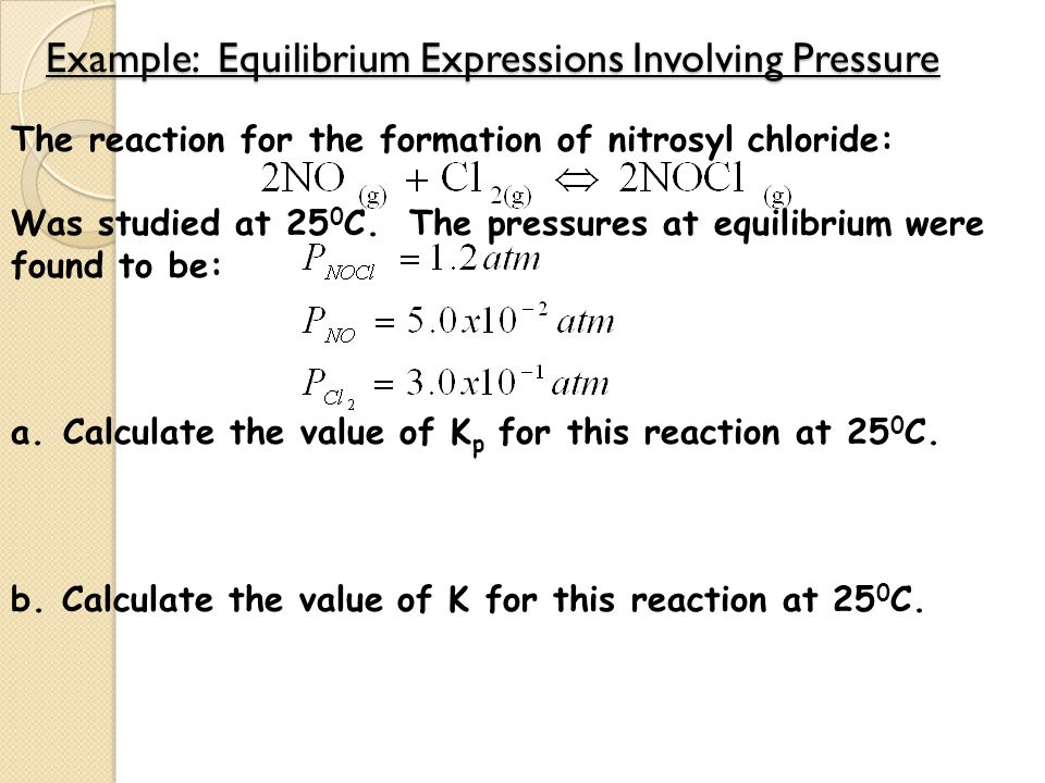 Example: Equilibrium Expressions Involving Pressure