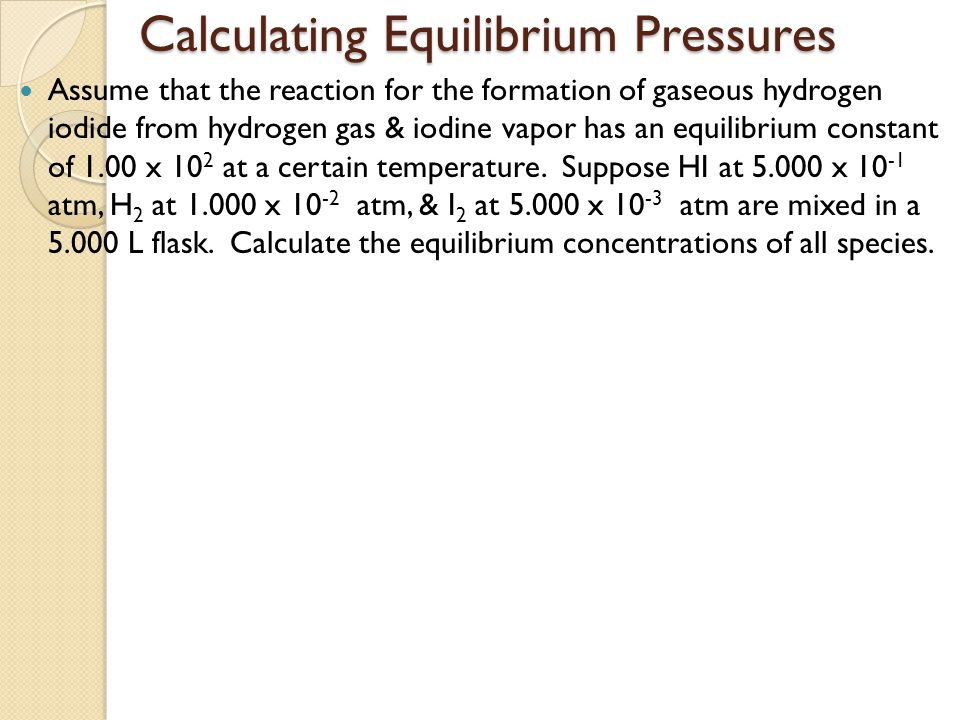 Calculating Equilibrium Pressures