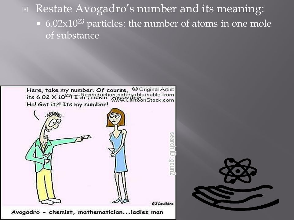 Restate Avogadro's number and its meaning: