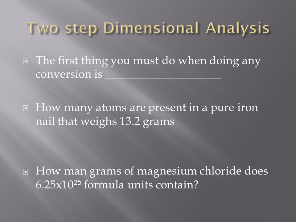 Two step Dimensional Analysis