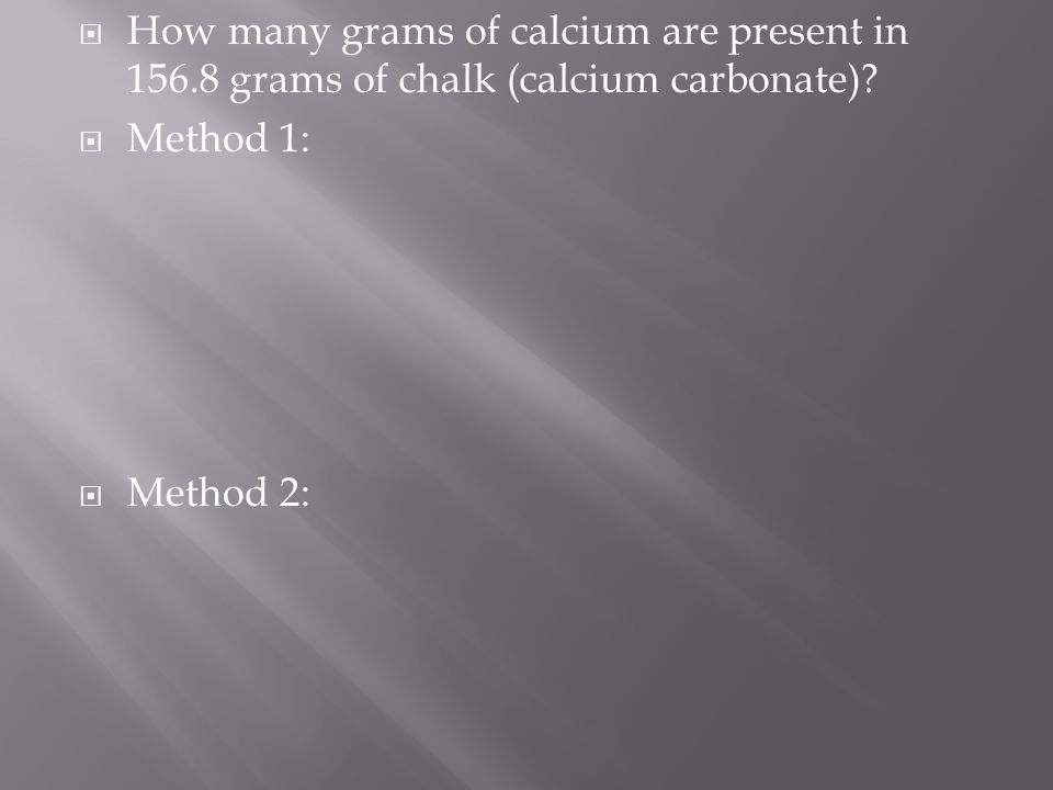 How many grams of calcium are present in 156