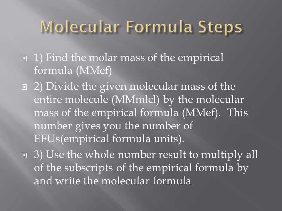 Molecular Formula Steps