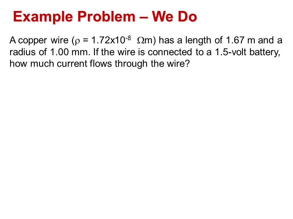 Example Problem – We Do