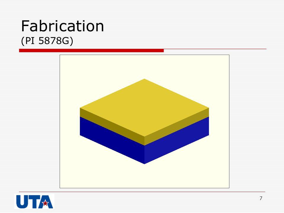 Fabrication (PI 5878G)