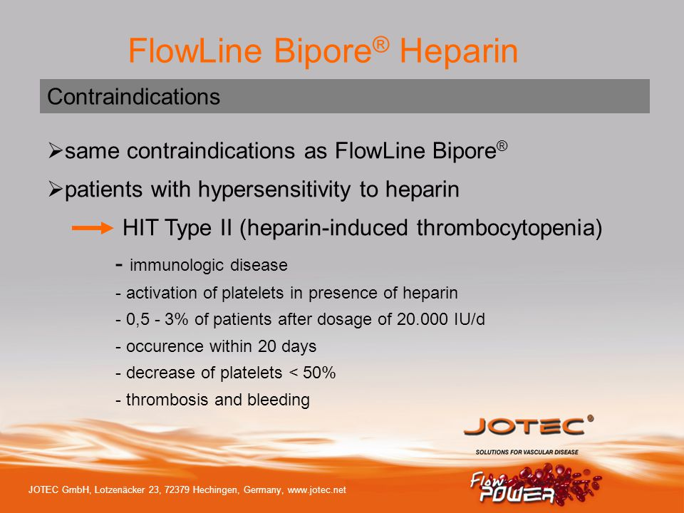 same contraindications as FlowLine Bipore®