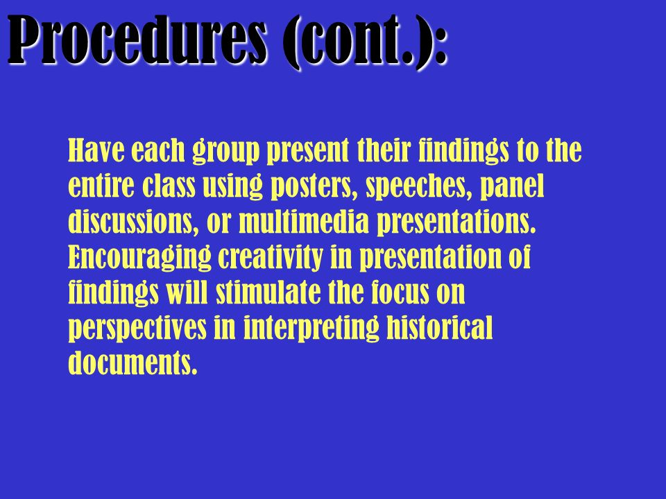 Procedures (cont.):