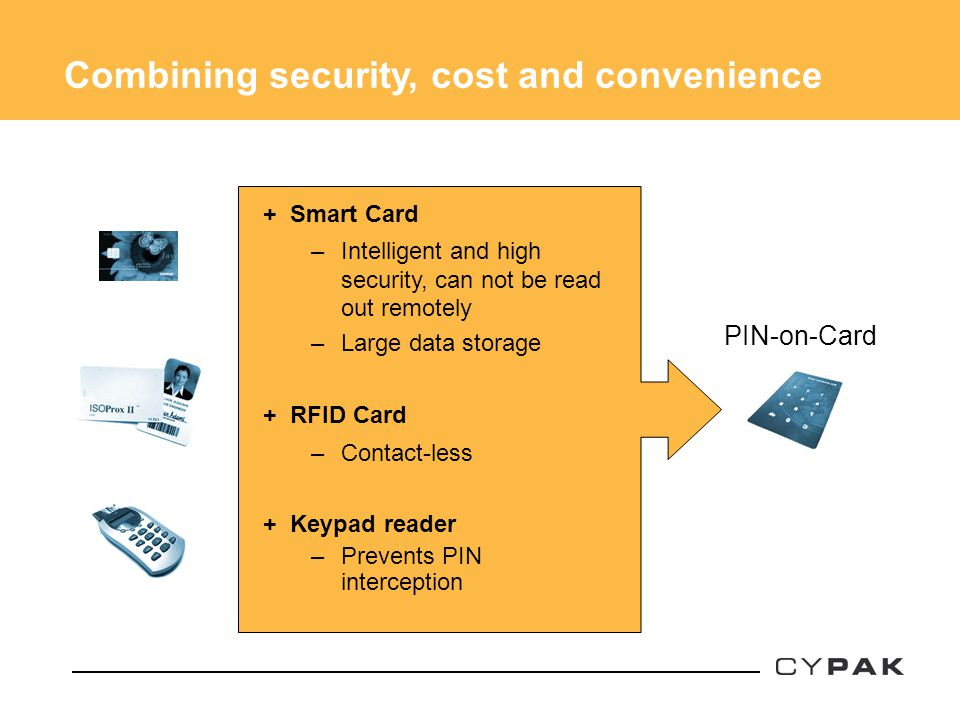 Combining security, cost and convenience