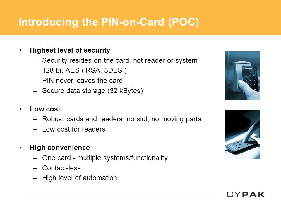 Introducing the PIN-on-Card (POC)