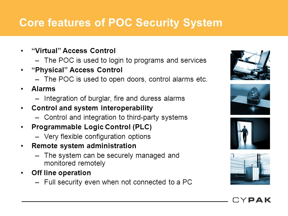 Core features of POC Security System