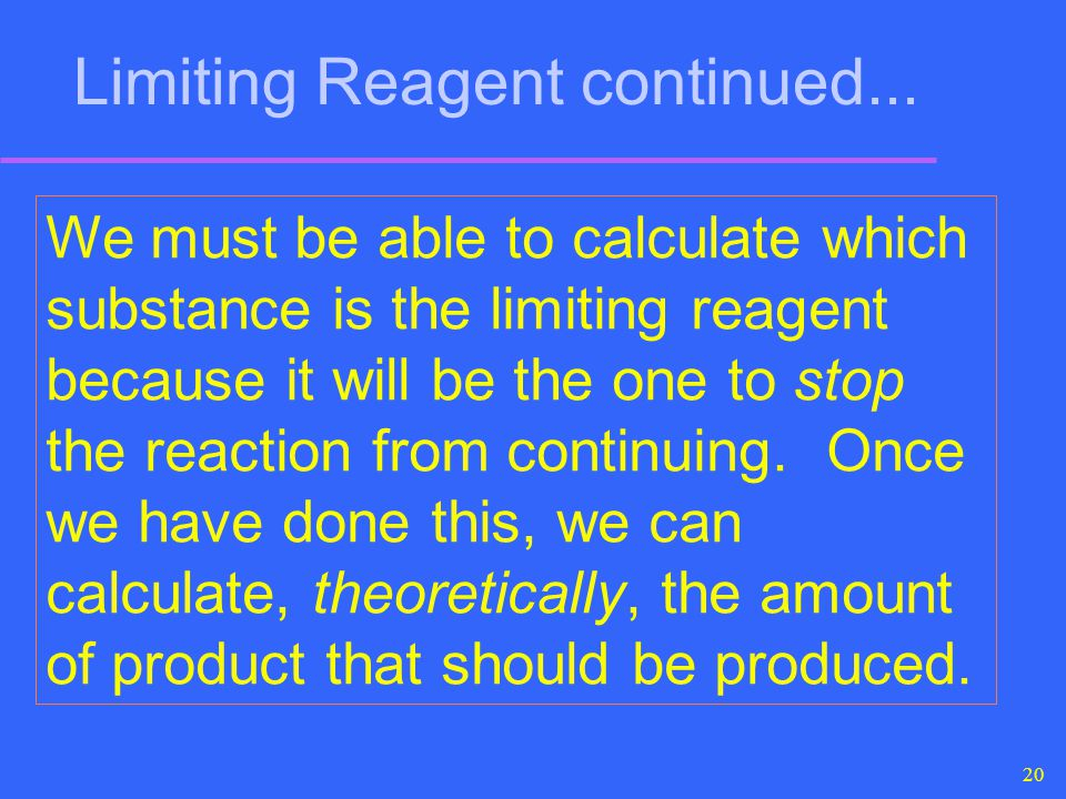 Limiting Reagent continued...