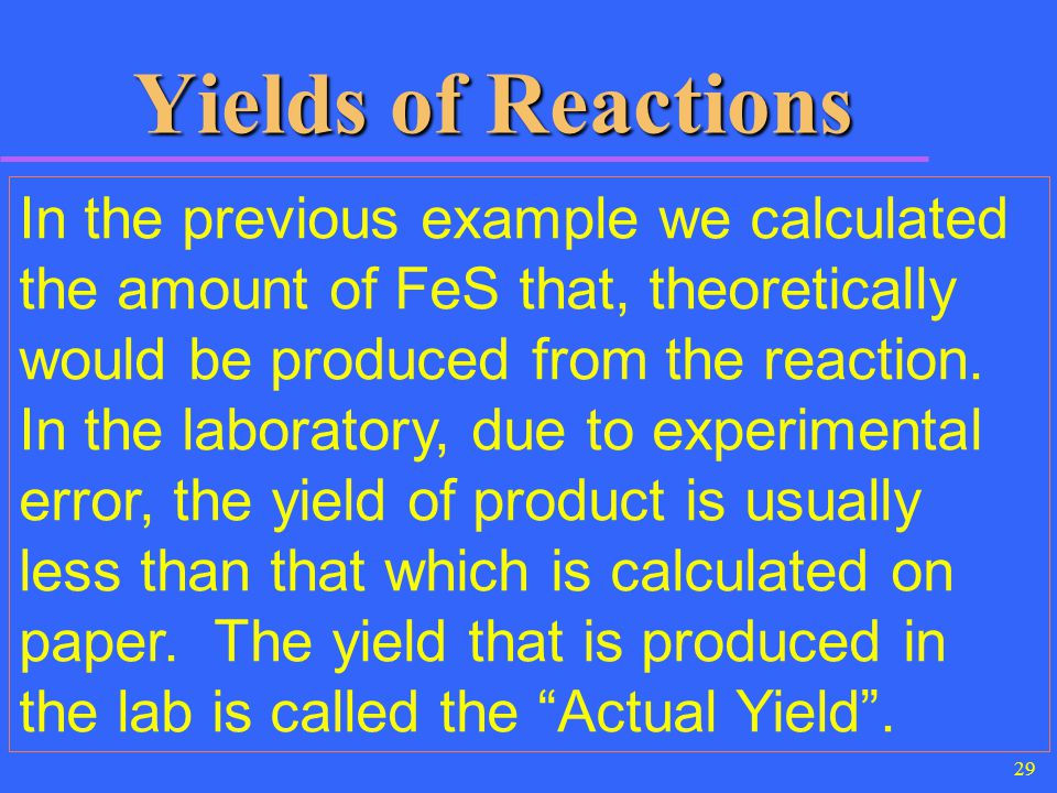 Yields of Reactions