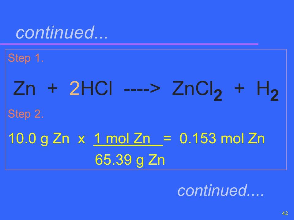 Zn + 2HCl ----> ZnCl2 + H2