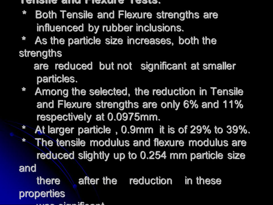 Tensile and Flexure Tests: