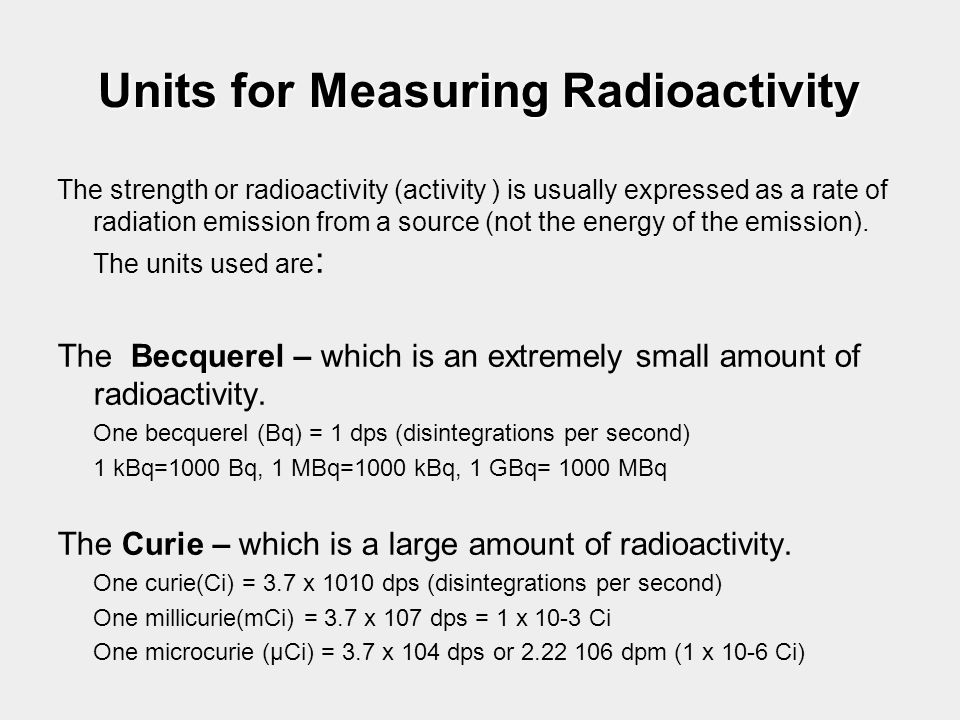 Units for Measuring Radioactivity